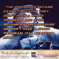 Science Fiction Author Larry Niven Quote: Dinosaur Space Program