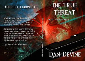 The Cull Chronicles Book 3: The True Threat by Daniel Devine print cover