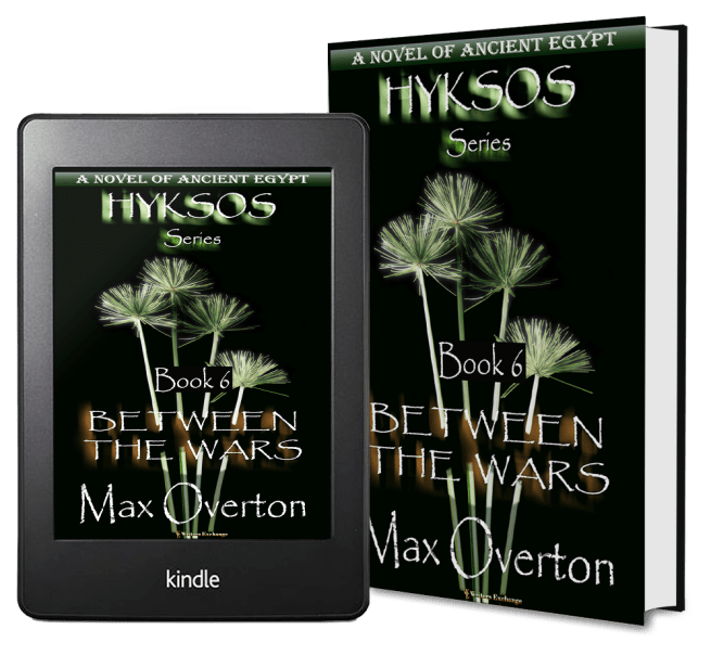 Hyksos Series, Book 6: Between the Wars by Max Overton 2 covers