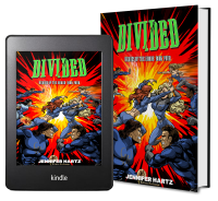 Heroes of the Horde Series, Book 4: Divided by Jennifer Hartz 2 covers