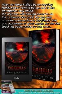 Loyals Series, Book 2: Firehills book cover blurb