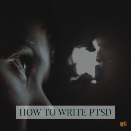 Learn how to write about PTSD in an accurate, sensitive way.
