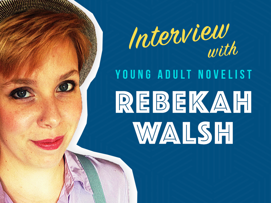 Interview with Rebekah Walsh