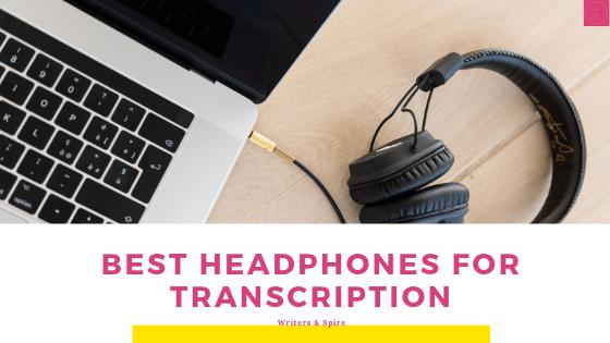 Best transcription headphones
