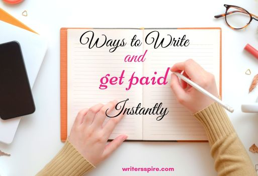 Write and Get Paid Instantly