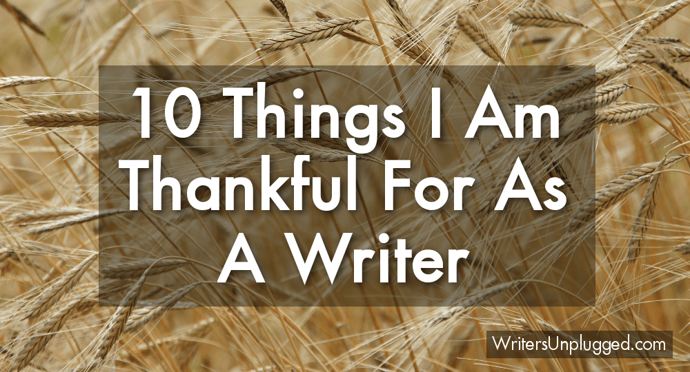 10 Things I Am Thankful For