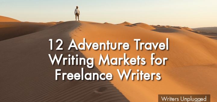 Adventure Travel Writing Markets