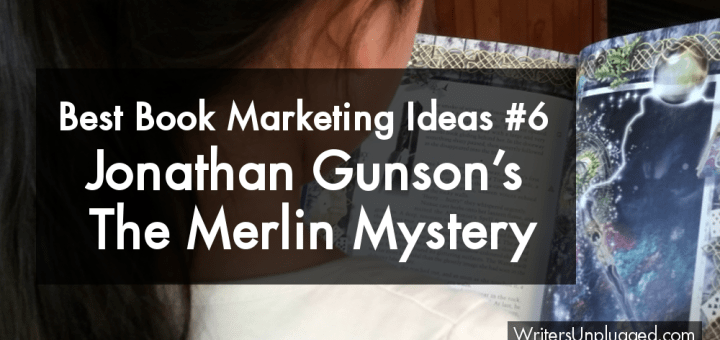 Best Book Marketing Ideas The Merlin Mystery