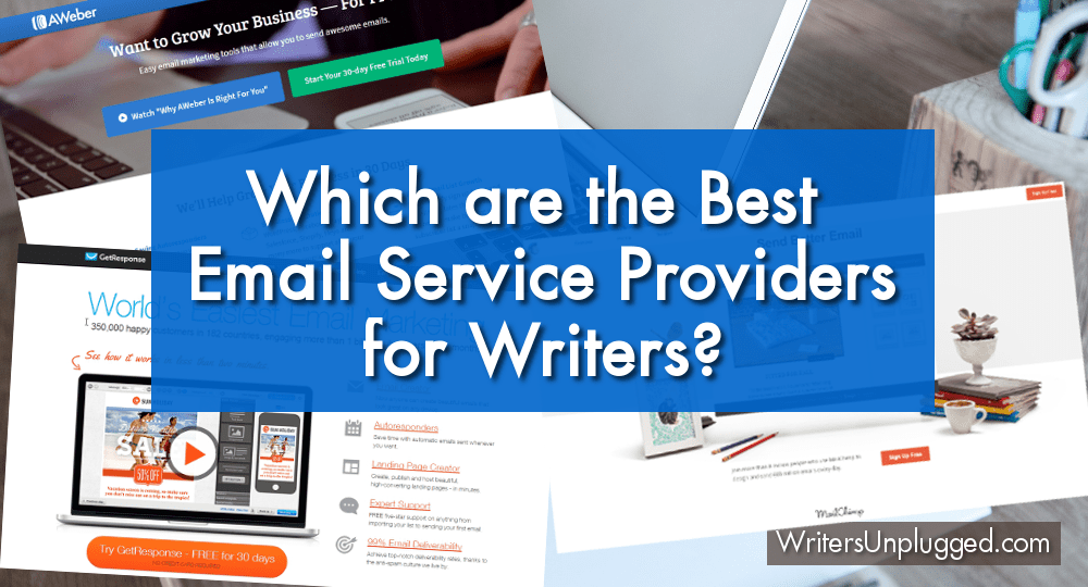 Which are the Best Email Service Providers for Writers?