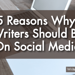 Reasons Why Writers Should be on Social Media