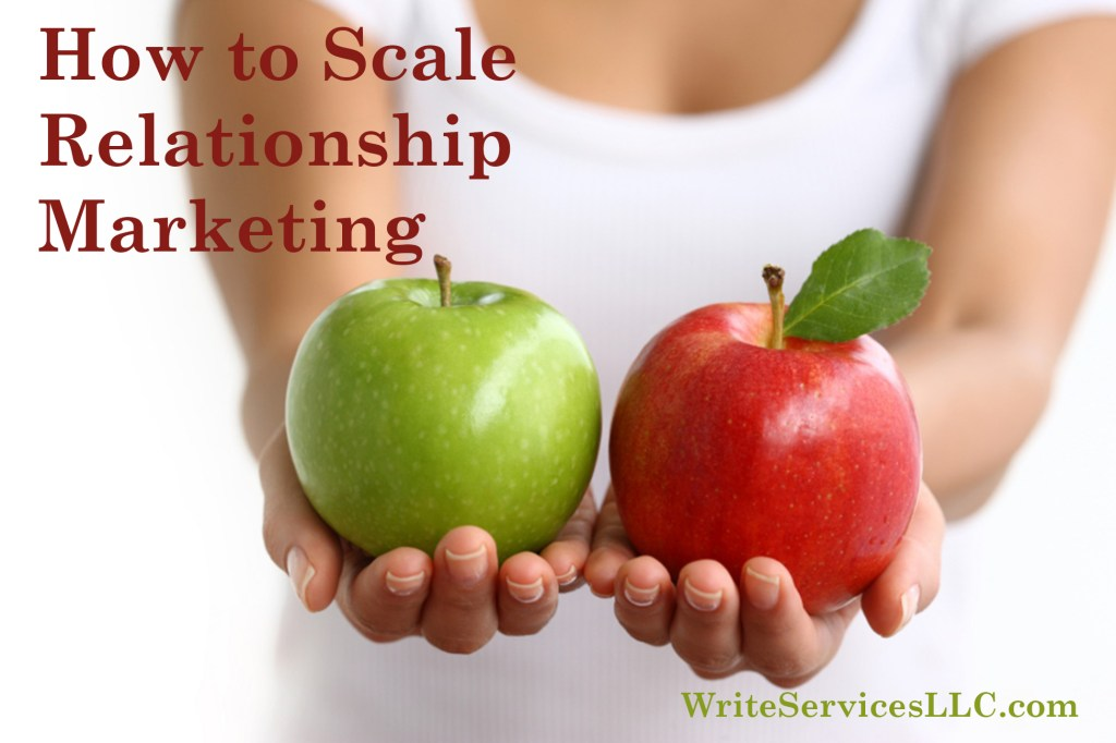 how to scale relationship marketing