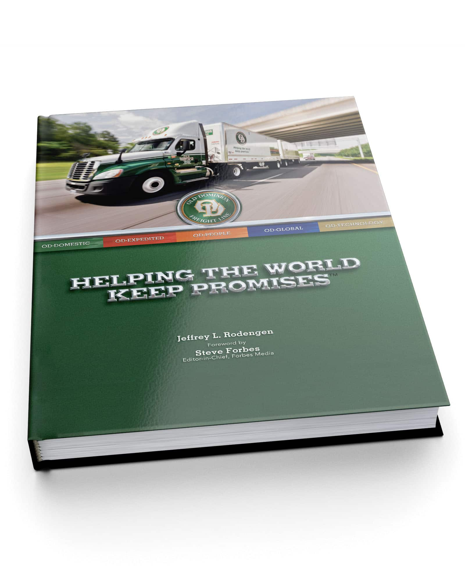 Old Dominion Freight Line Helping the World Keep Promises