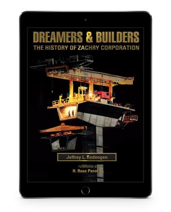 Dreamers and Builders: The History of Zachry Corporation | iPad App