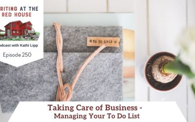 250 Taking Care of Business – Managing Your To-Do List