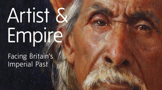 Artists and Empire at the Tate