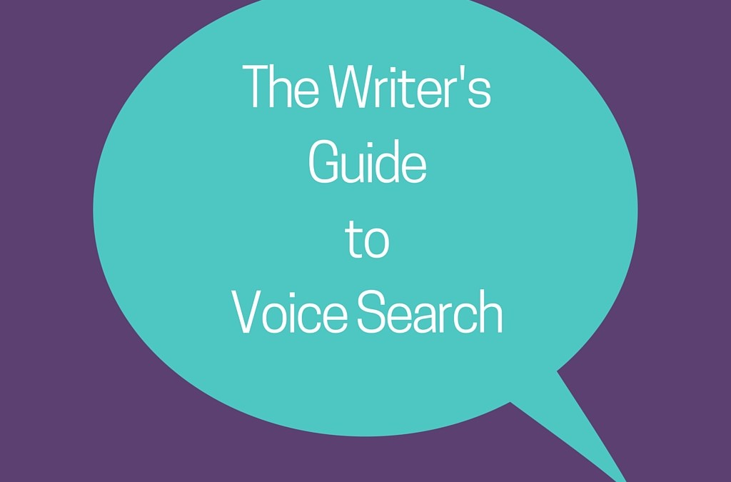 The Writer's Guide to Voice Search bubble