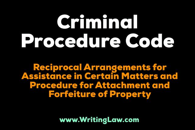 Criminal-Procedure-Code-9 Reciprocal Arrangements