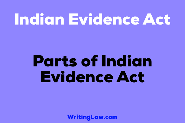 Parts of Indian Evidence Act