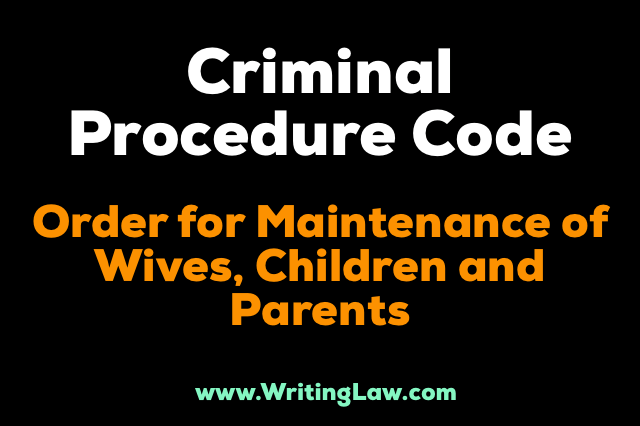 crpc - Order For Maintenance Of Wives, Children And Parents