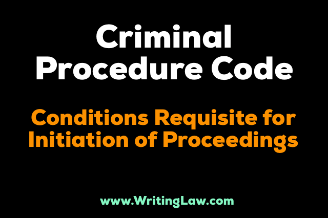 crpc Conditions Requisite For Initiation Of Proceedings
