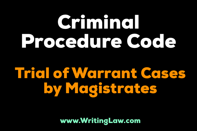 Trail of warrant cases by magistrate CrPC