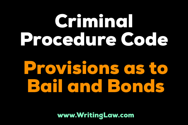 provisions as to bail and bonds CrPC