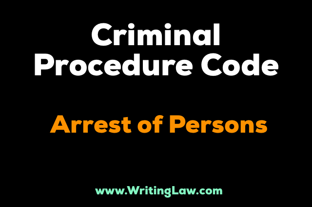 CrPc - Arrest of Persons