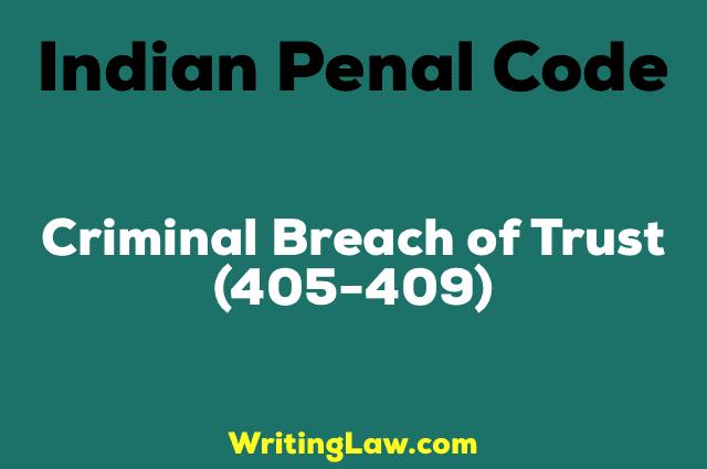 sec 409 ipc legal help