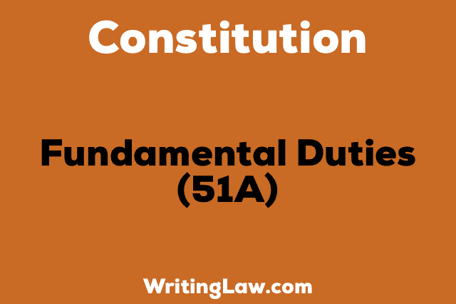 FUNDAMENTAL DUTIES 51A