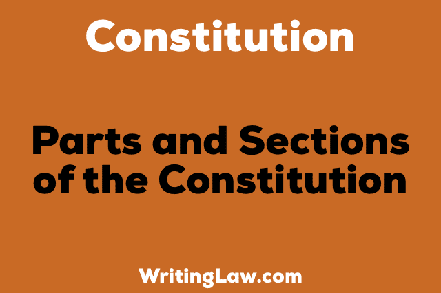 PARTS AND SECTION OF CONSTITUTION OF INDIA