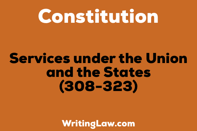 SERVICES UNDER THE UNION AND THE STATES