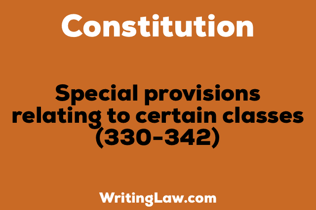 SPECIAL PROVISIONS RELATING TO CERTAIN CLASSES