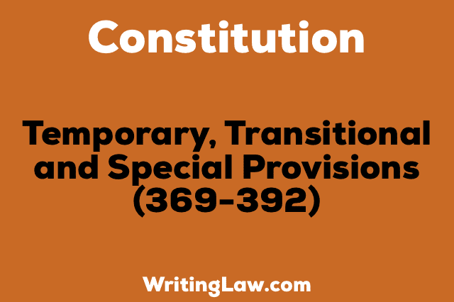 TEMPORARY, TRANSITIONAL AND SPECIAL PROVISIONS