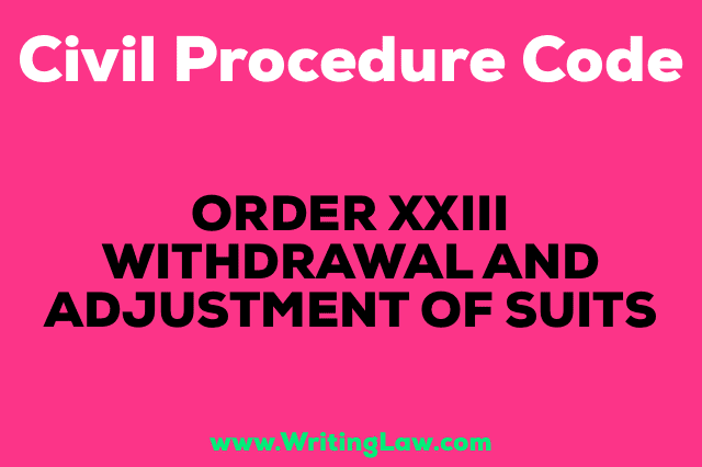 WITHDRAWAL AND ADJUSTMENT OF SUITS