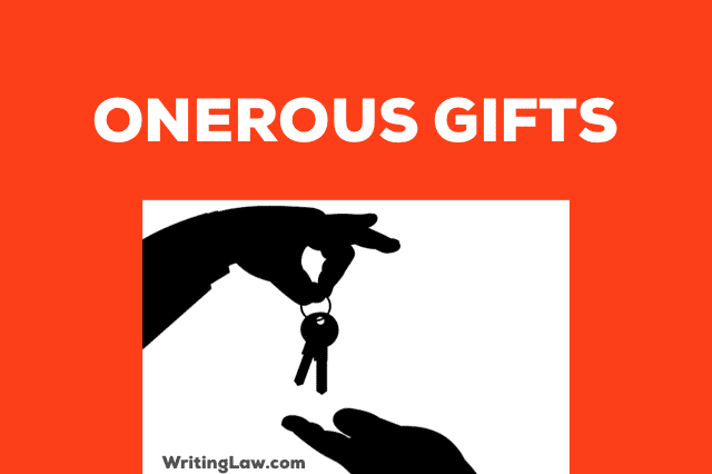 Onerous Gifts Defined