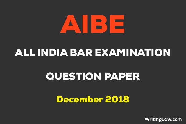 Last Year AIBE Question Paper Dec 2018