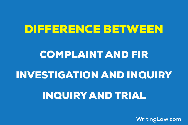 Difference between Complaint and FIR