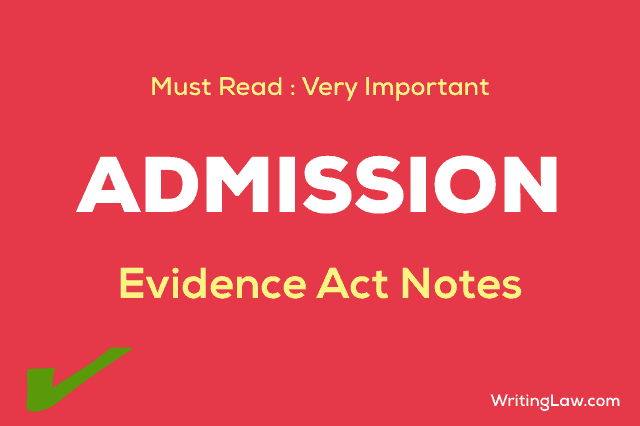 Law of Evidence Admission Notes