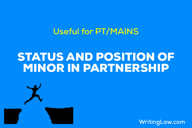 Status and Position of Minor in Partnership