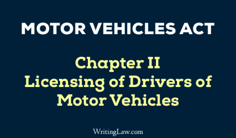 Motor Vehicles Act Chapter 2 Licensing of Drivers of Motor Vehicles