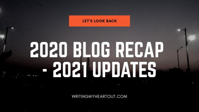 2020 blog recap of Writing My Heart Out