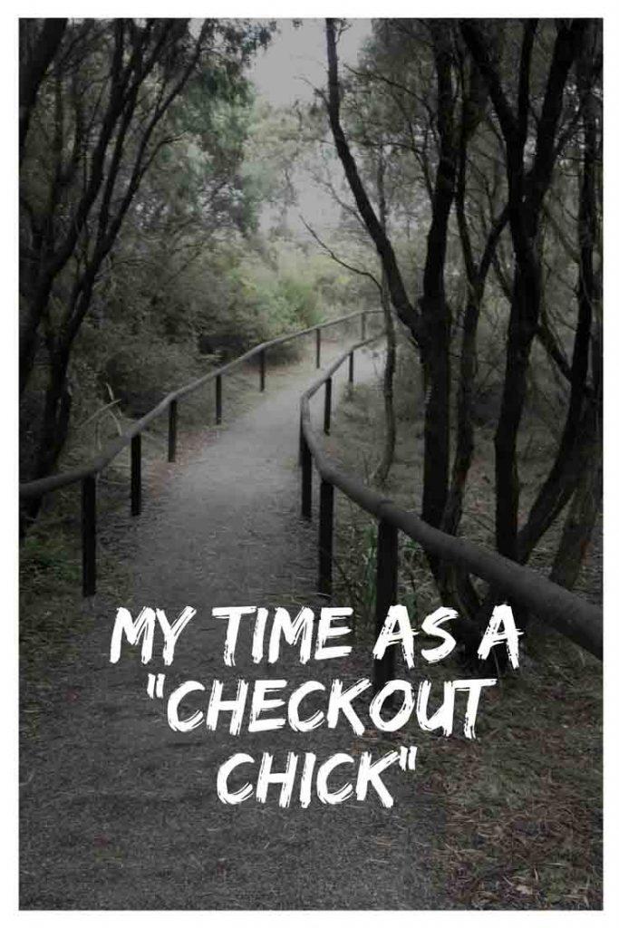 https://www.writteninwaikiki.com/my-time-as-a-checkout-chick/ checkout chick