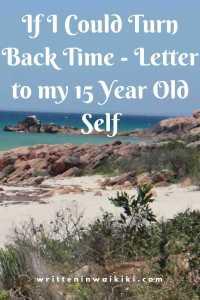 https://www.writteninwaikiki.com/wp-content/uploads/2018/09/letter_to_15_year_old_self Beach Western Australia Pinterest