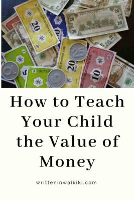 https://www.writteninwaikiki.com/how-to-teach-your-child-the-value-of-money/ kids toy play money