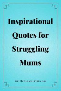 inspirational quotes for struggling mums pinterest blue background