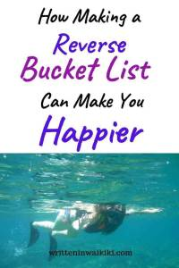 how making a reverse bucket list can make you happier pinterest woman snorkelling