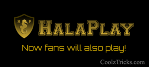 HalaPlay : Now fans will also play!