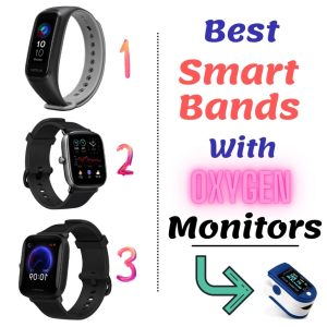Smart Bands With Oxygen Monitoring