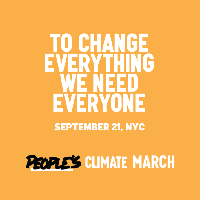 "2014 People's Climate March: ""To Change Everything We Need Everyone"""