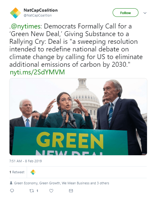 The Natural Capital Coalition, that seeks the assigning of monetary value to nature, global in scale, promotes the Green New Deal.